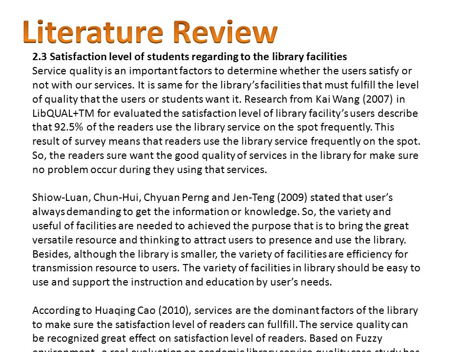 2.3 Satisfaction level of students regarding to the library facilities Service quality is an important factors to determine whether the users satisfy