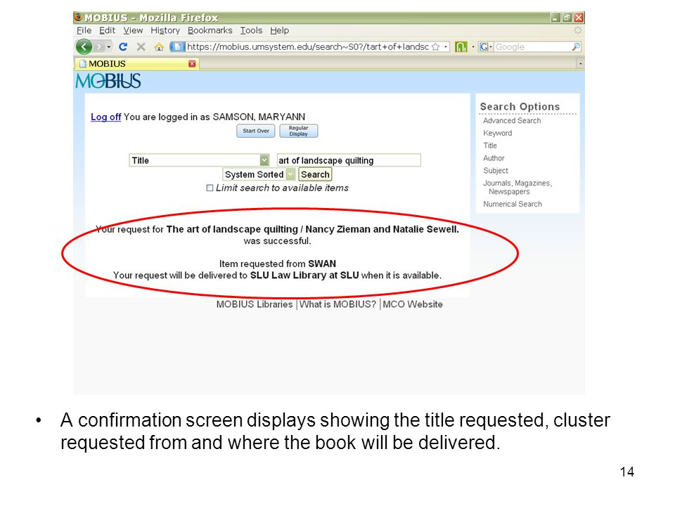 A confirmation screen displays showing the title requested, cluster requested from and where the book will be delivered.