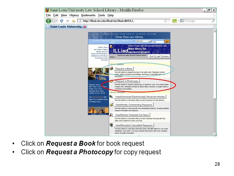 Click on Request a Book for book request Click on Request a Photocopy for copy request 28