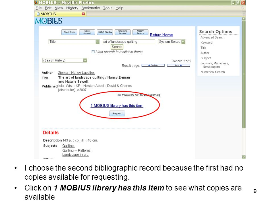 I choose the second bibliographic record because the first had no copies available for requesting.