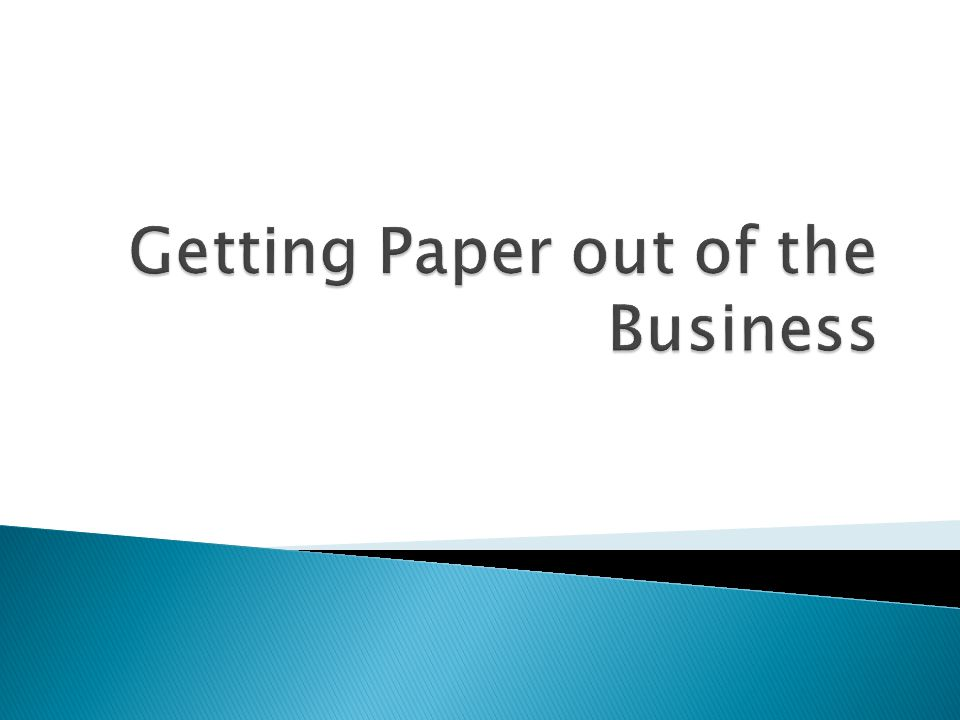 Centralizing incoming mail handling and distributing forms and documents electronically keeps paper out at the door and provides big advantages for downstream processing. - AIIM Industry Watch – The Paper Free Office – dream or reality?