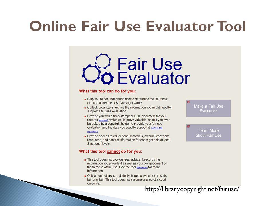 http://librarycopyright.net/fairuse/