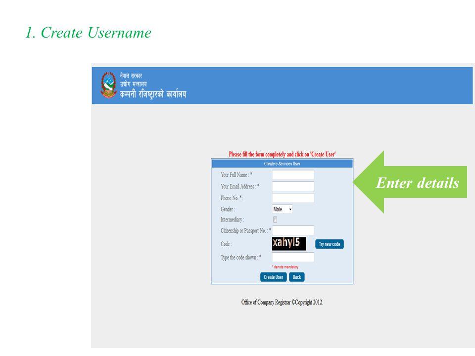 1. Create Username Enter details