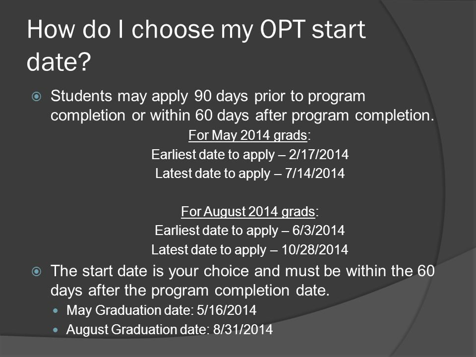 How do I choose my OPT start date.