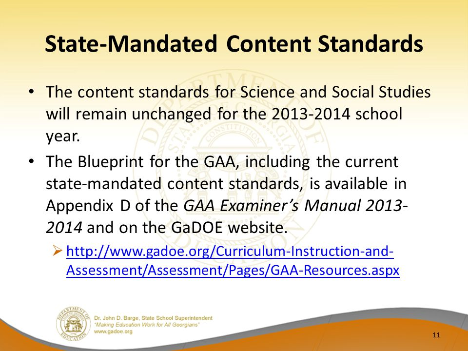 State-Mandated Content Standards The content standards for Science and Social Studies will remain unchanged for the 2013-2014 school year.