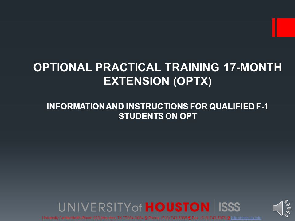 University Center North, Room 203, Houston, TX 77204-3024  Phone: (713) 743-5065  Fax: (713) 743-5079 http://issso.uh.eduhttp://issso.uh.edu Mail the following documents in this order to the address provided: 1.Form G-1145 2.Form I-765 3.Check for $380 payable to U.S.