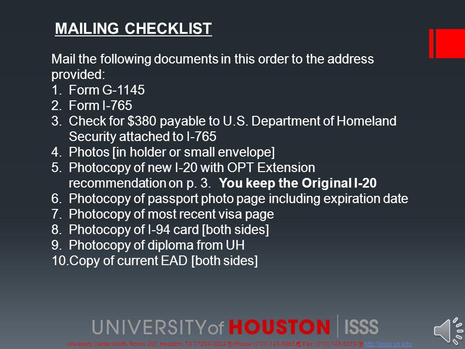 University Center North, Room 203, Houston, TX 77204-3024  Phone: (713) 743-5065  Fax: (713) 743-5079 http://issso.uh.eduhttp://issso.uh.edu F.