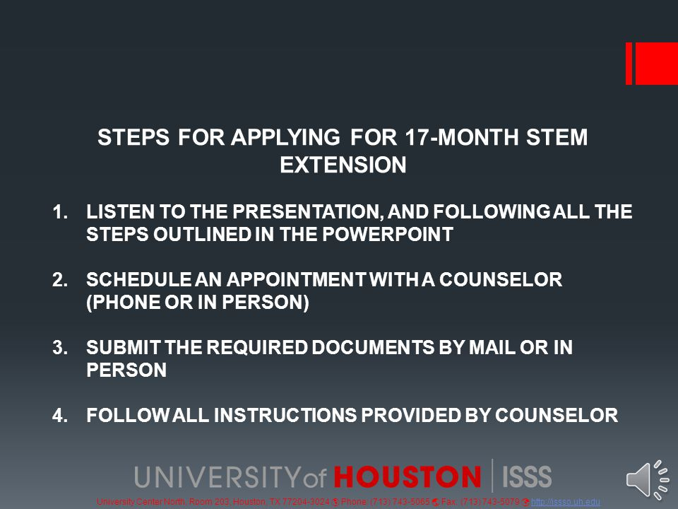 University Center North, Room 203, Houston, TX 77204-3024  Phone: (713) 743-5065  Fax: (713) 743-5079 http://issso.uh.eduhttp://issso.uh.edu 17-MONTHOPTIONAL PRACTICAL TRAINING 17-MONTH EXTENSION (OPTX) INFORMATION AND INSTRUCTIONS FOR QUALIFIED F-1 STUDENTS ON OPT