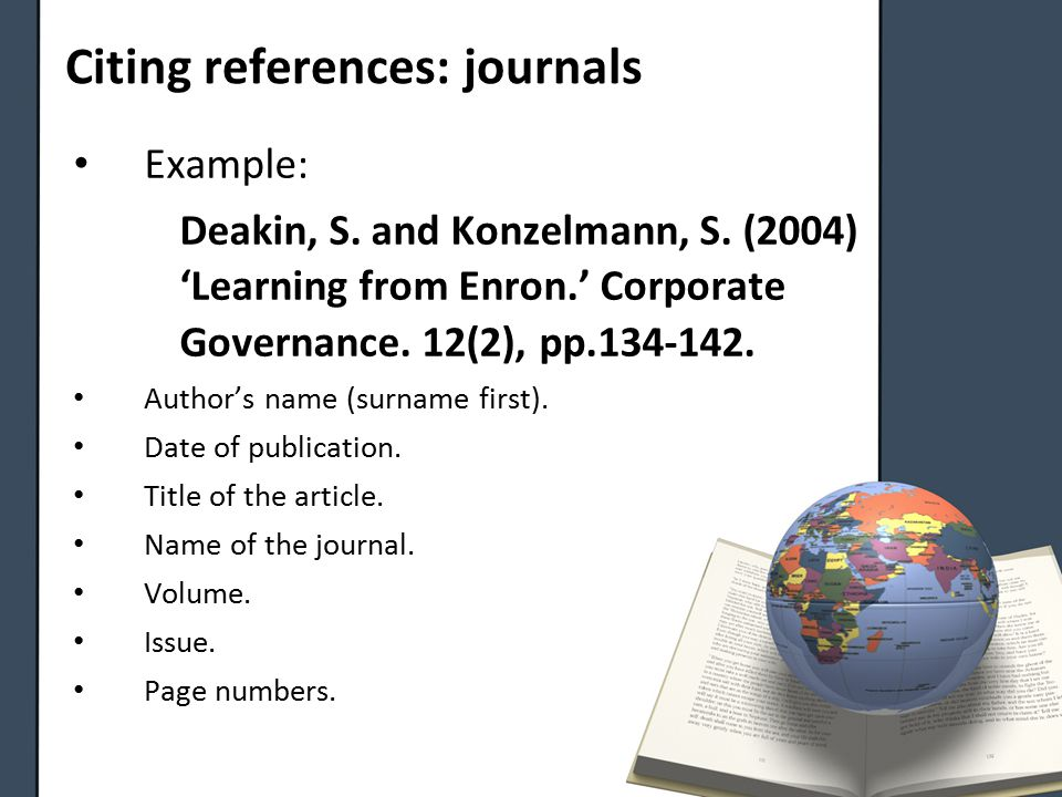 Citing references: journals Example: Deakin, S. and Konzelmann, S.