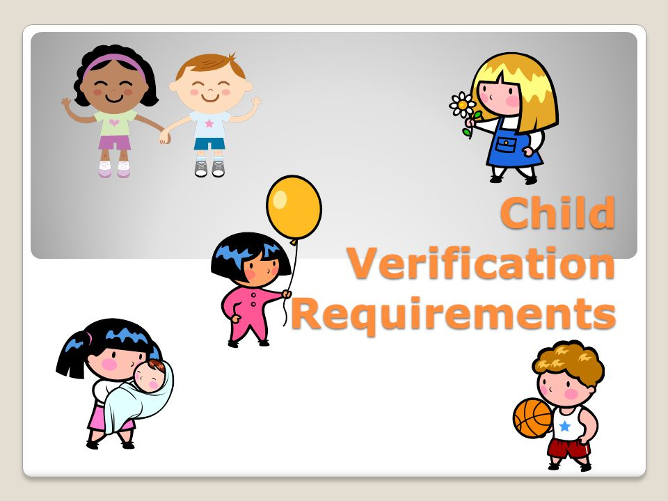 Child Verification Requirements