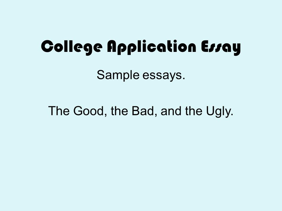 Good College Application Essay Samples