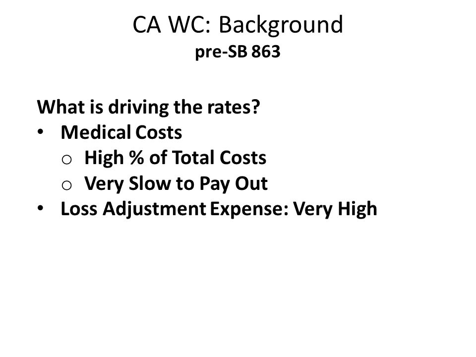 CA WC: Background Filed Loss Adjustment Expense as a Percentage of Loss California vs.