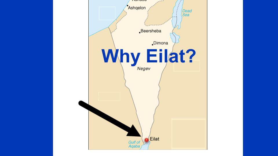 Why Eilat?