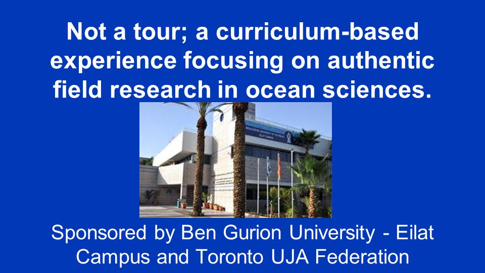 Not a tour; a curriculum-based experience focusing on authentic field research in ocean sciences.