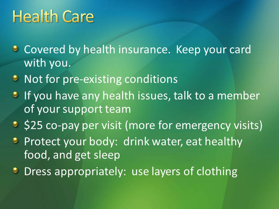 Covered by health insurance. Keep your card with you.