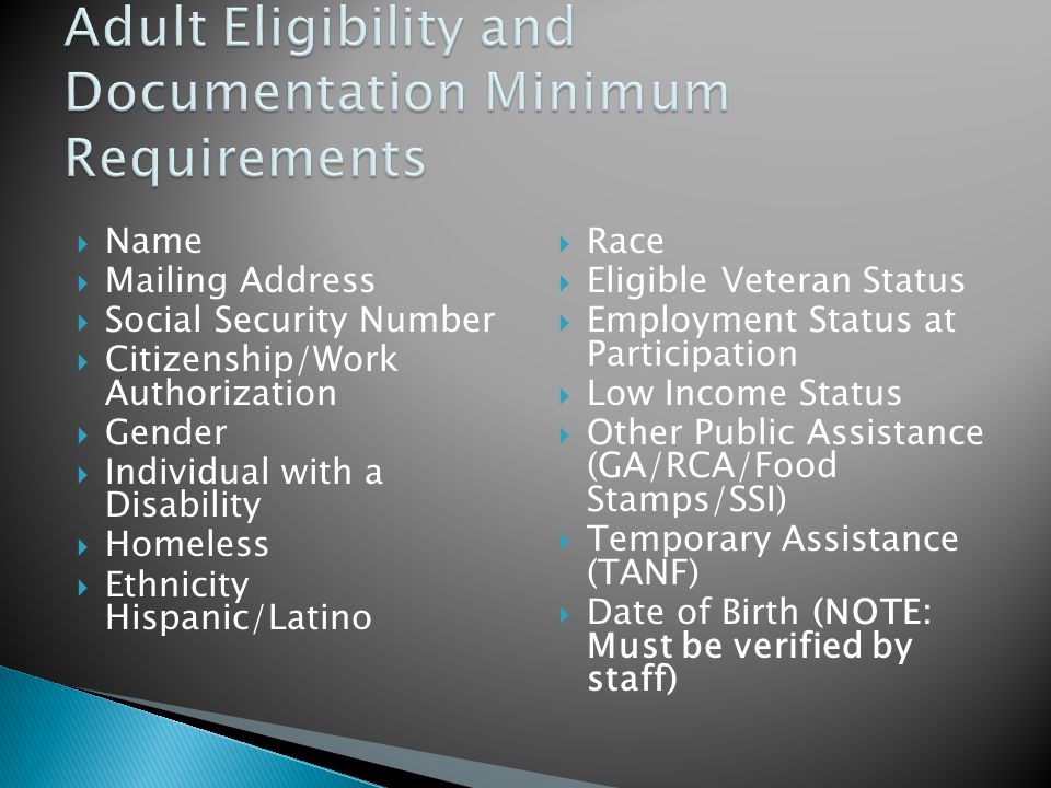  Name  Mailing Address  Social Security Number  Citizenship/Work Authorization  Gender  Individual with a Disability  Homeless  Ethnicity Hisp