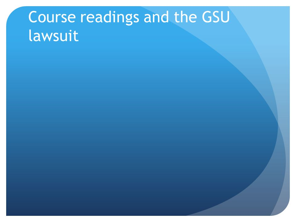 Course readings and the GSU lawsuit