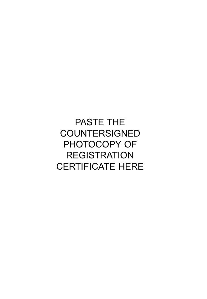 PASTE THE COUNTERSIGNED PHOTOCOPY OF REGISTRATION CERTIFICATE HERE