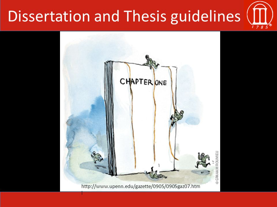 Dissertation and Thesis guidelines http://www.upenn.edu/gazette/0905/0905gaz07.htm l