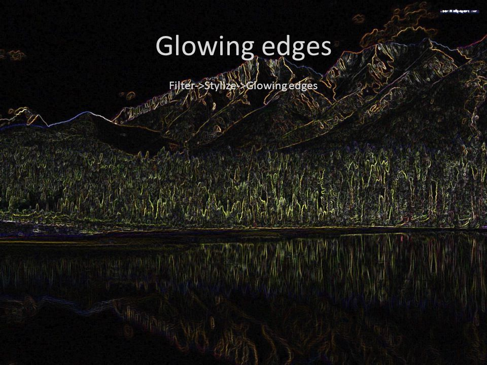 Glowing edges Filter->Stylize->Glowing edges