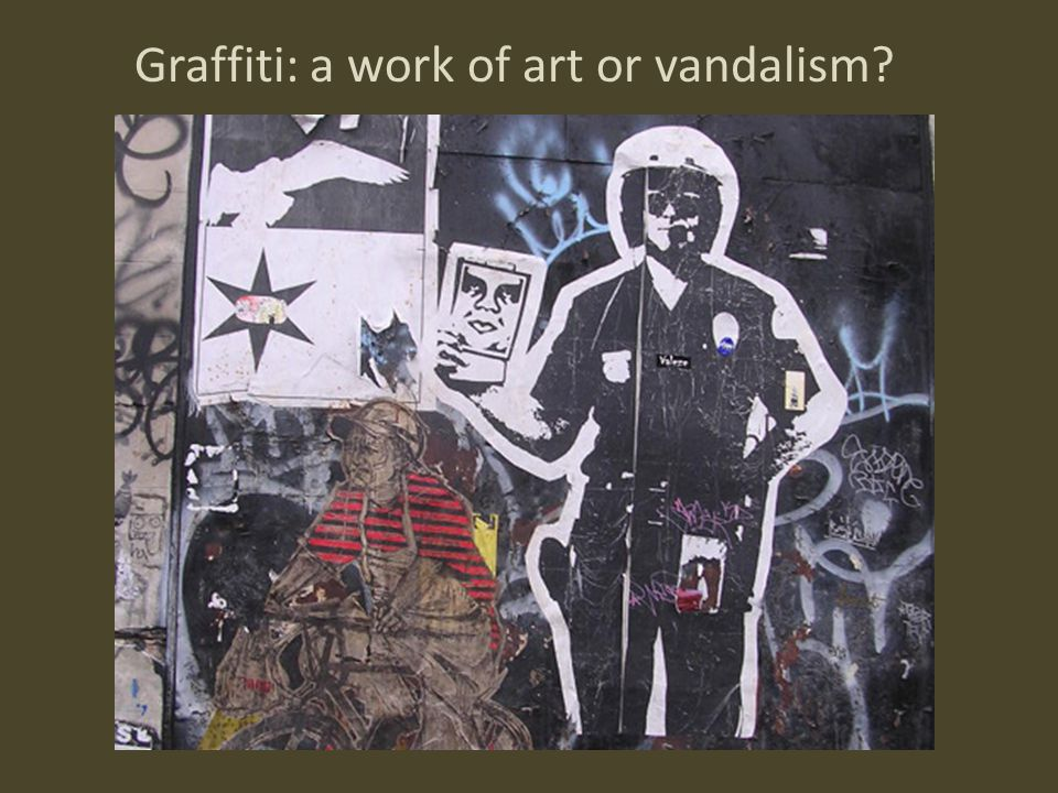 Graffiti represents an art form that is unrestricted, one that rebels against conventional forms of artwork.