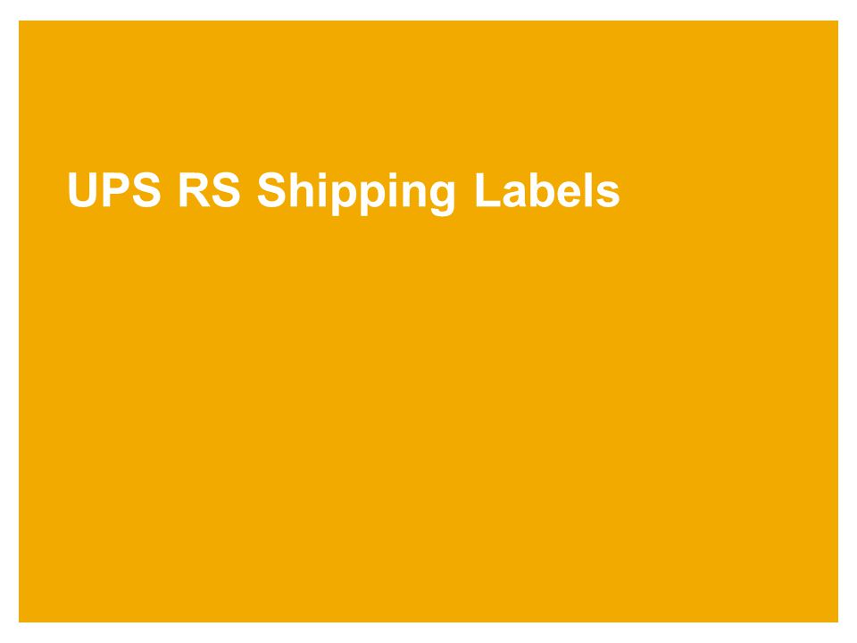 UPS RS Shipping Labels