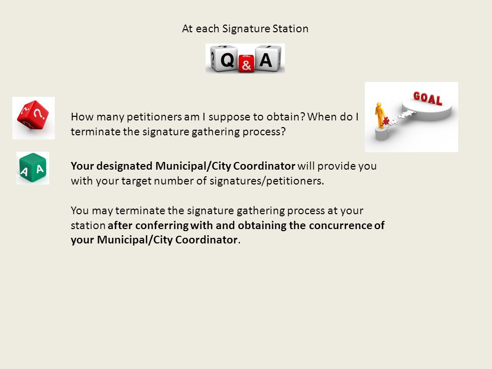A A How many petitioners am I suppose to obtain.
