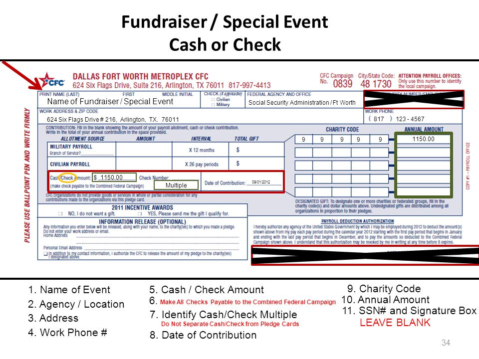 Fundraiser / Special Event Cash or Check 34 Name of Fundraiser / Special Event Social Security Administration / Ft Worth 624 Six Flags Drive # 216, Ar