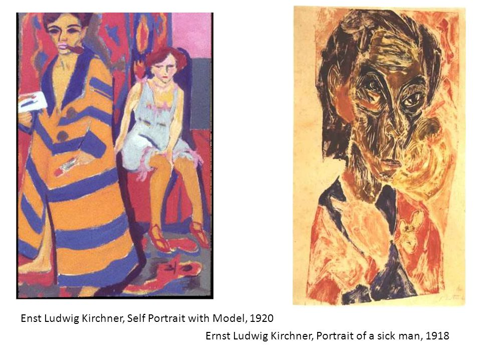 Ernst Ludwig Kirchner, Portrait of a sick man, 1918 Enst Ludwig Kirchner, Self Portrait with Model, 1920