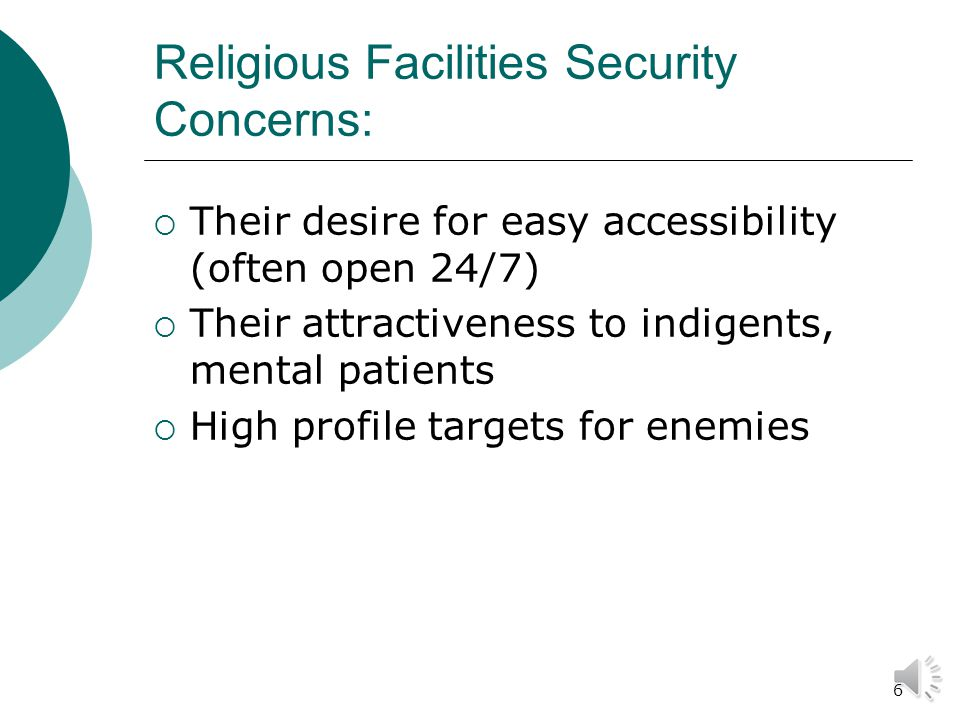 16 Hospitals and Healthcare Facilities Security Measures Nursing Home Security Patients are vulnerable to theft and assault Critical Wandering – when a patient with dementia strays from caregivers; a very dangerous situation for the patient