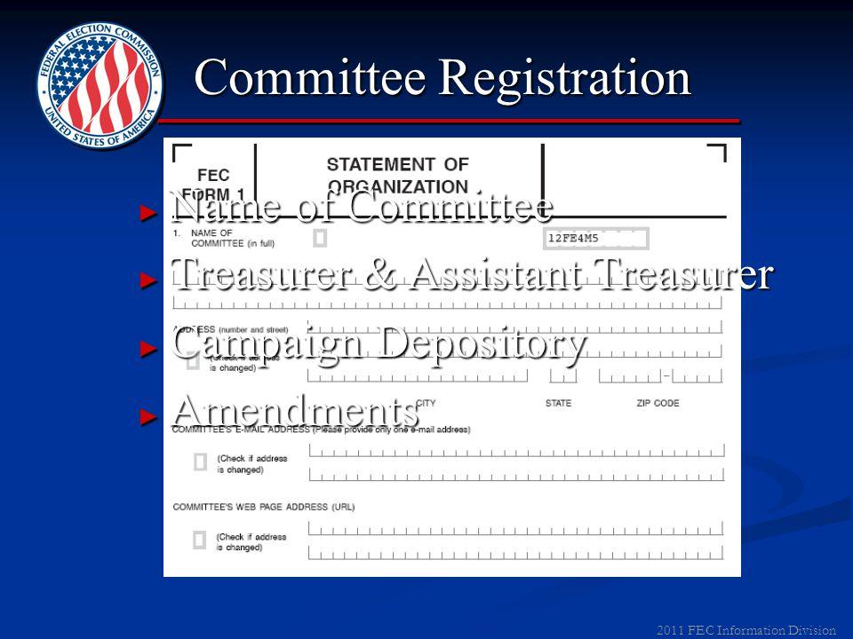 2011 FEC Information Division Candidate Registration