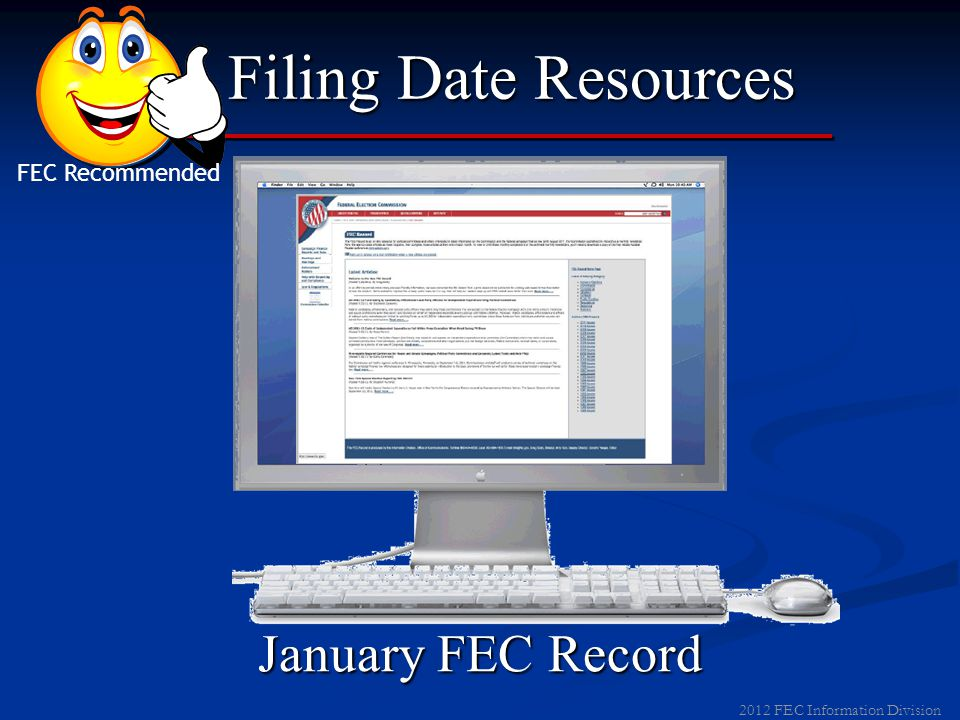 2011 FEC Information Division Changing Filing Frequency  Request on or before next report  Electronic filers must submit request electronically  No more than once per year