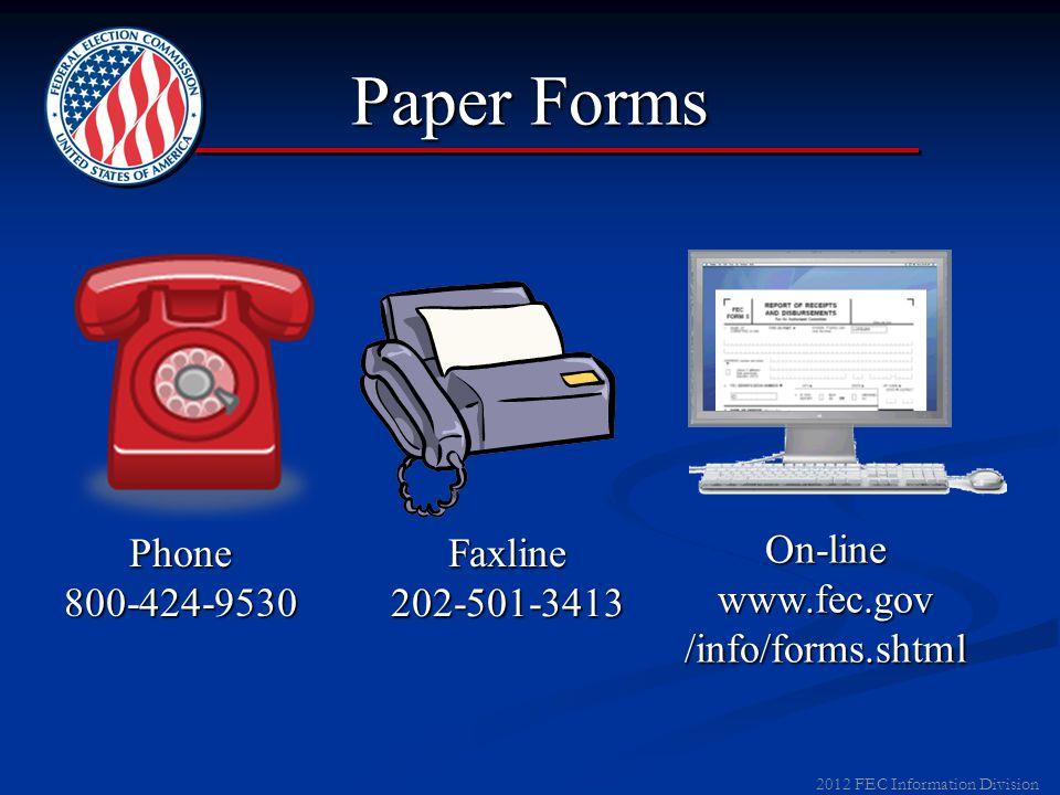 2012 FEC Information Division Filing on Paper No ExtensionsNo Extensions Filing dates not extended for weekends or holidays.Filing dates not extended