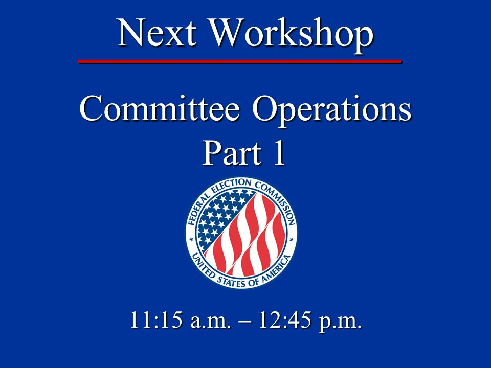 2012 FEC Information Division Workshop Evaluation Help Us Help You.