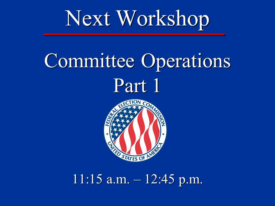 2012 FEC Information Division Workshop Evaluation Help Us Help You! Please complete an evaluation of this workshop.