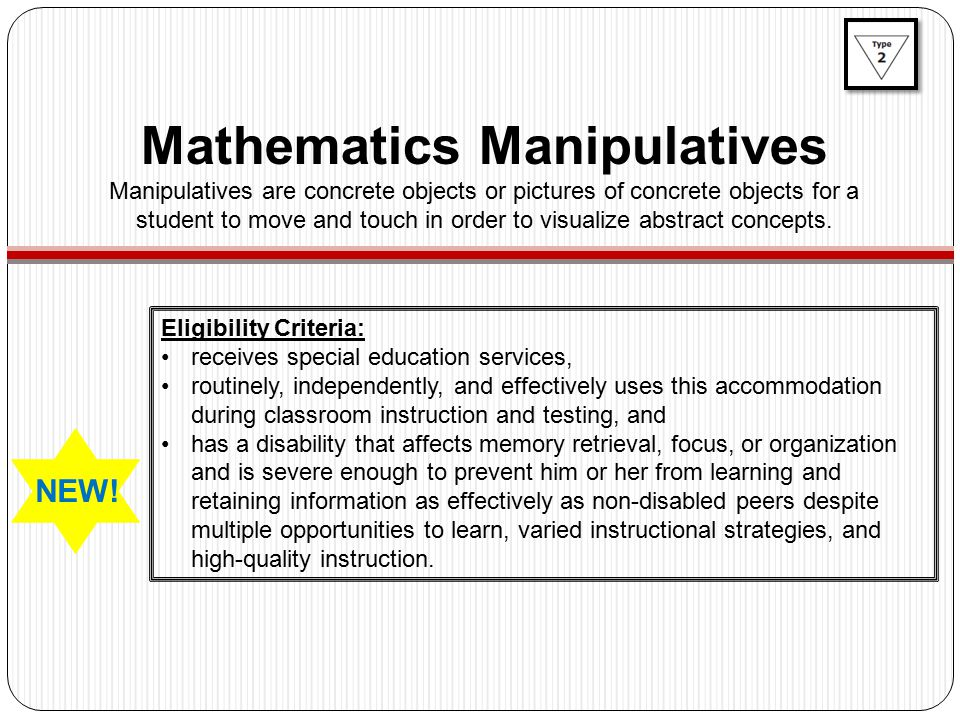 Eligibility Criteria: receives special education services, routinely, independently, and effectively uses this accommodation during classroom instruction and testing, and has a disability that affects memory retrieval, focus, or organization and is severe enough to prevent him or her from learning and retaining information as effectively as non-disabled peers despite multiple opportunities to learn, varied instructional strategies, and high-quality instruction.
