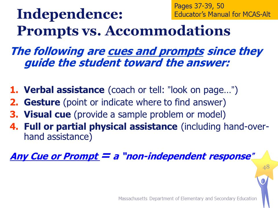 Independence: Prompts vs.