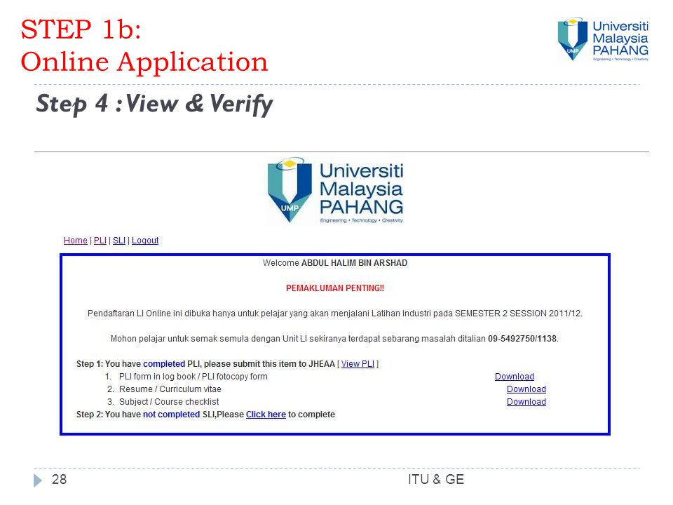 28 Step 4 : View & Verify STEP 1b: Online Application ITU & GE