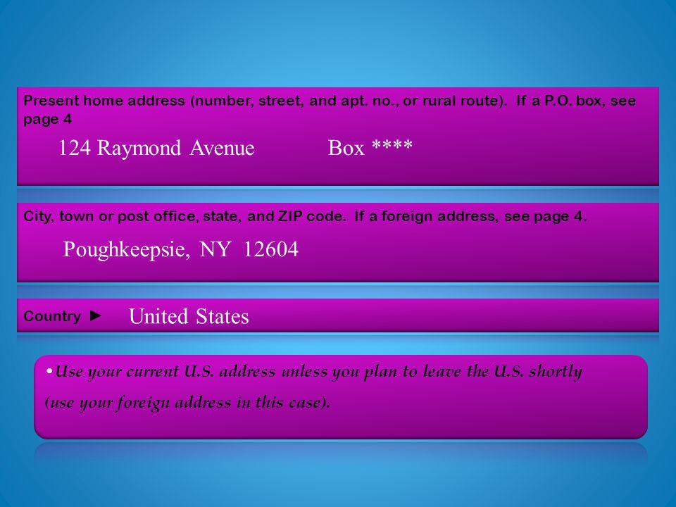 124 Raymond AvenueBox **** Poughkeepsie, NY 12604 United States