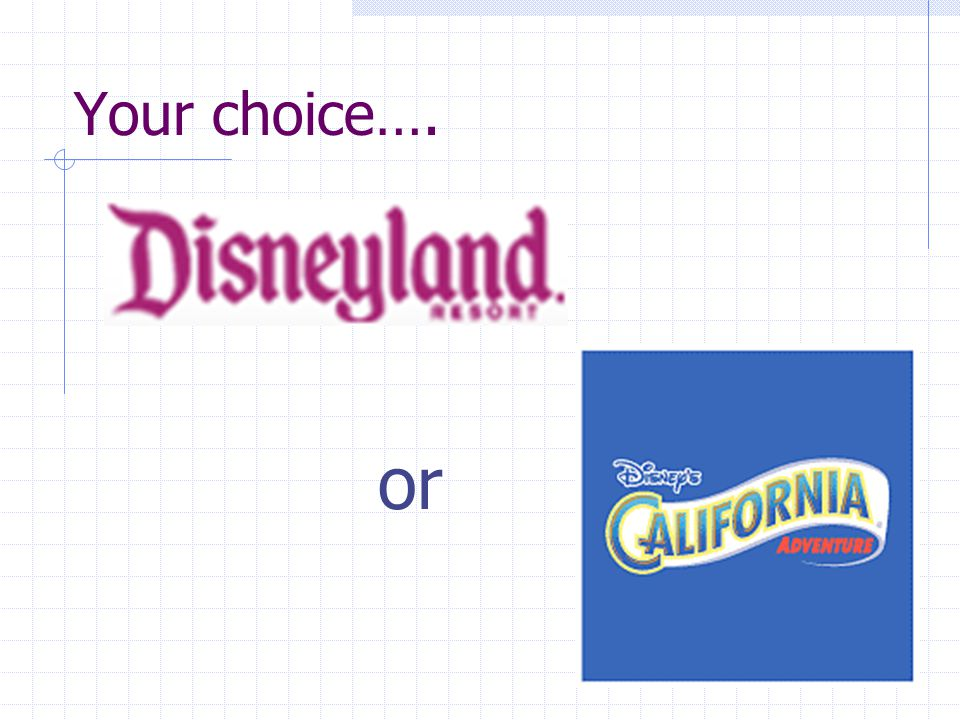 Your choice…. or