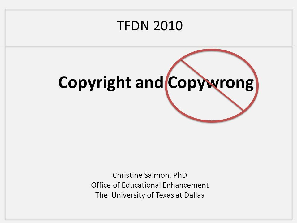 Objectives Define copyright Identify copyright infringement Evaluate materials for Fair Use