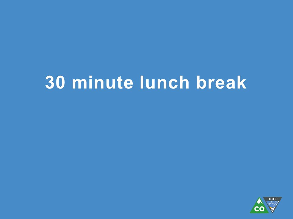30 minute lunch break