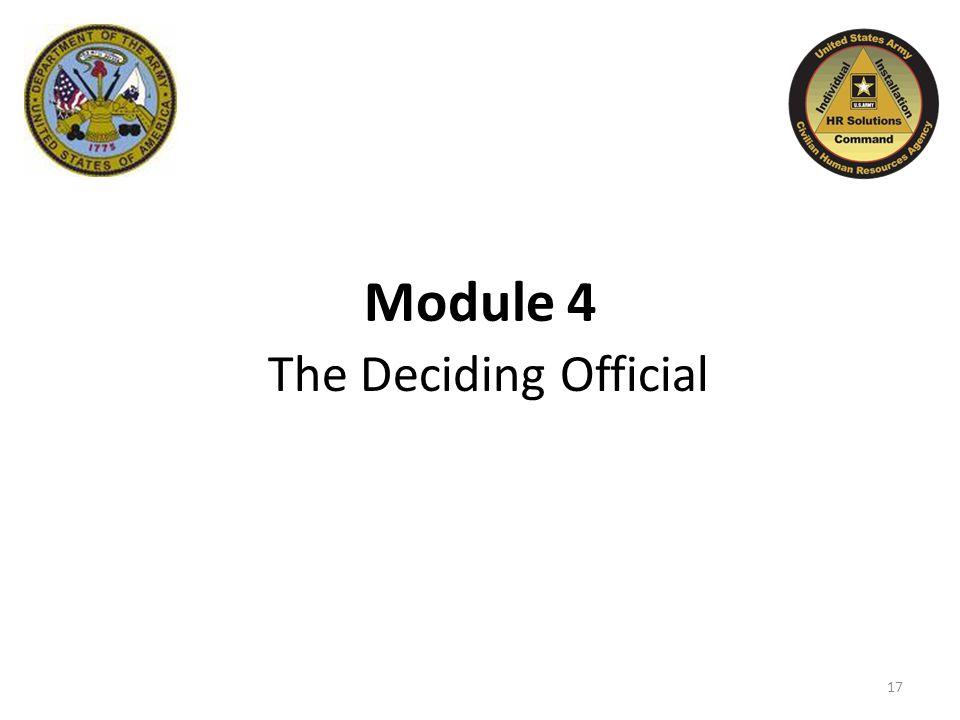Module 4 The Deciding Official 17
