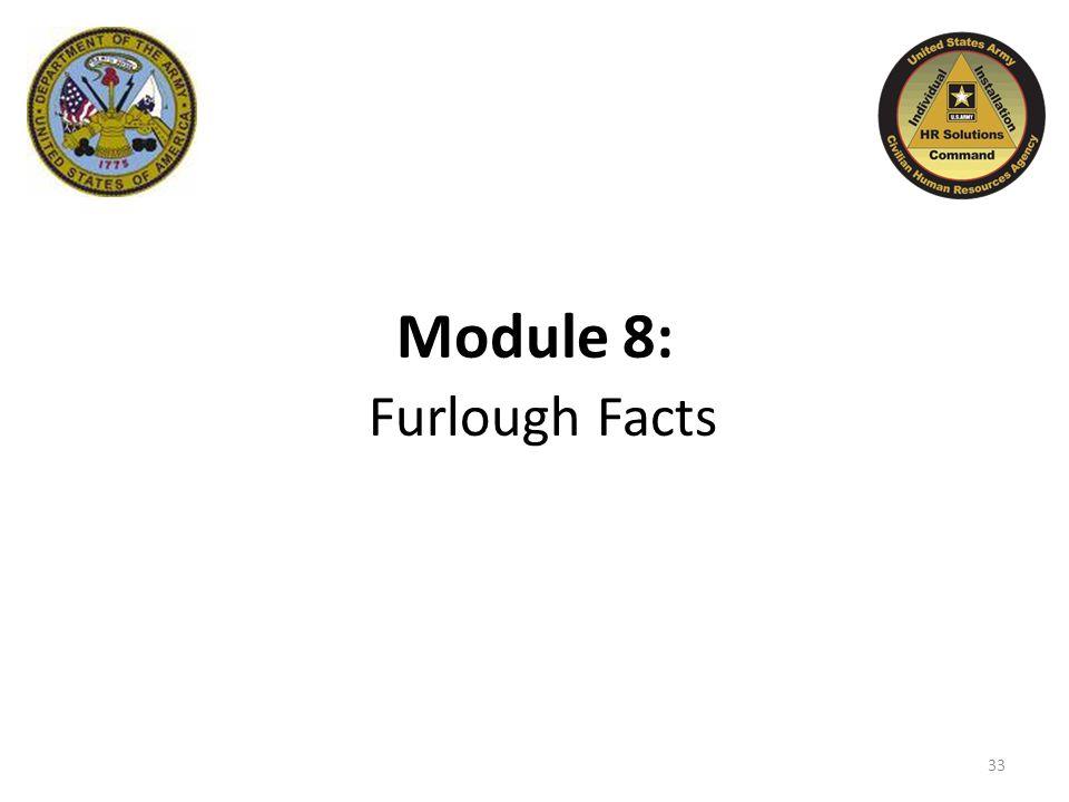 Module 8: Furlough Facts 33