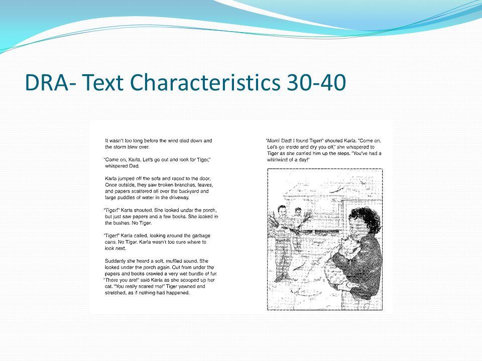DRA- Text Characteristics 30-40