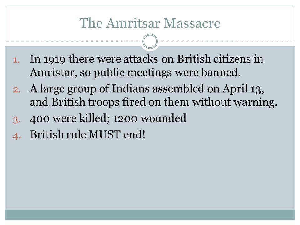 The Amritsar Massacre 1.