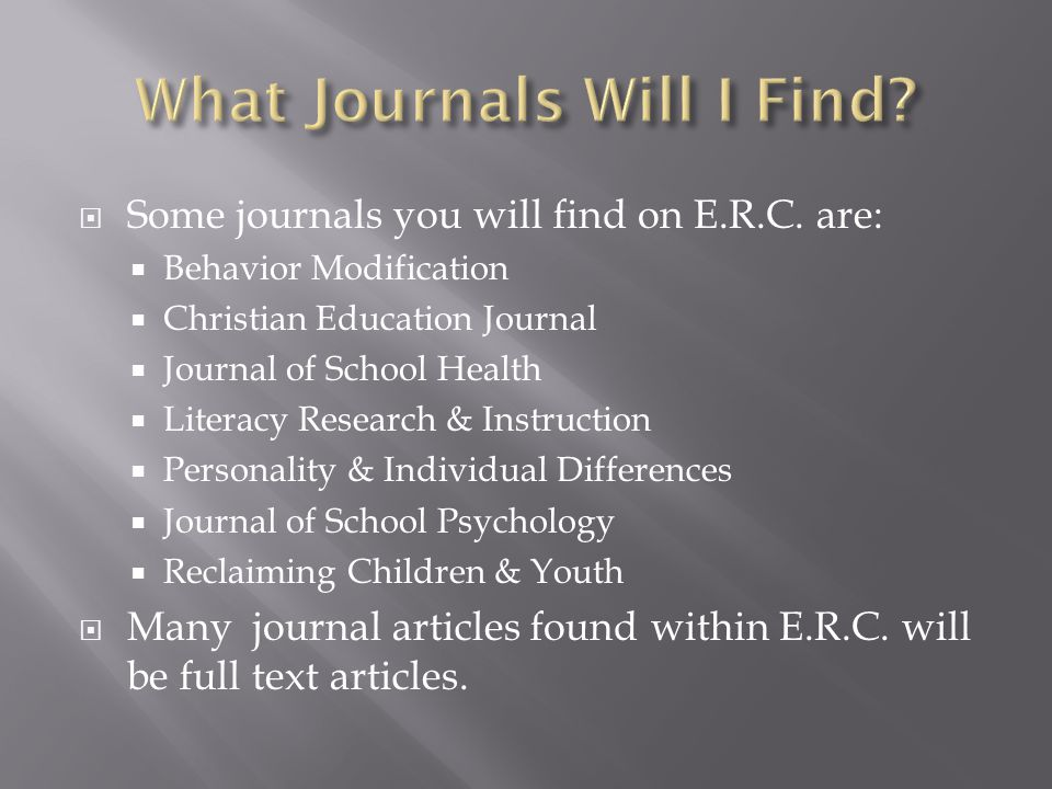  Some journals you will find on E.R.C.