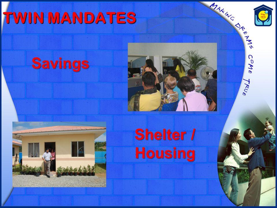 TWIN MANDATES Savings Shelter / Housing