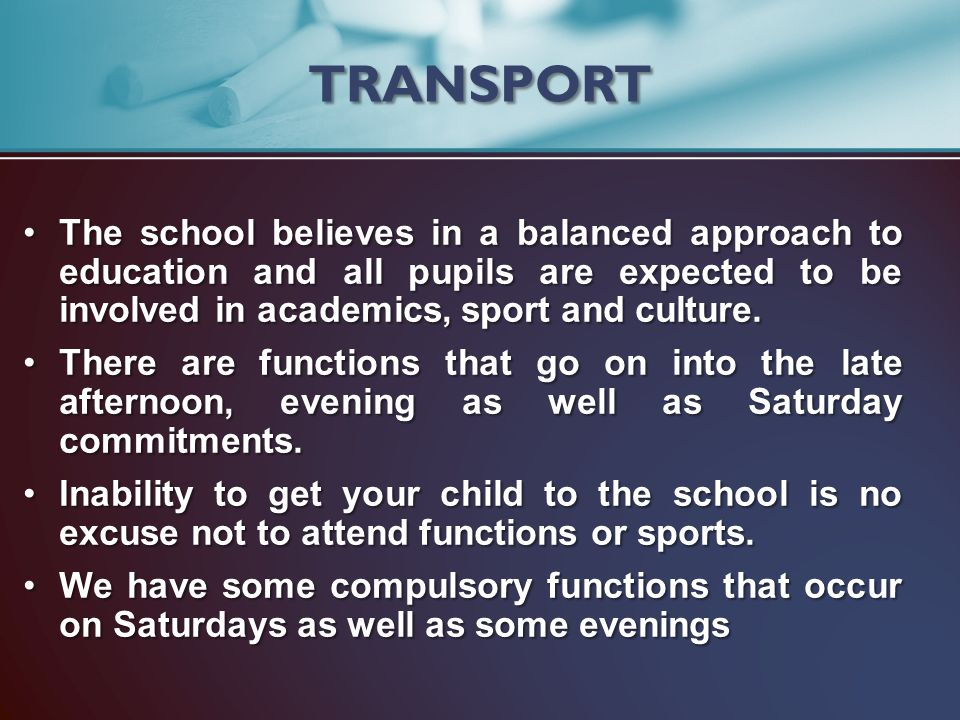 The school believes in a balanced approach to education and all pupils are expected to be involved in academics, sport and culture.The school believes