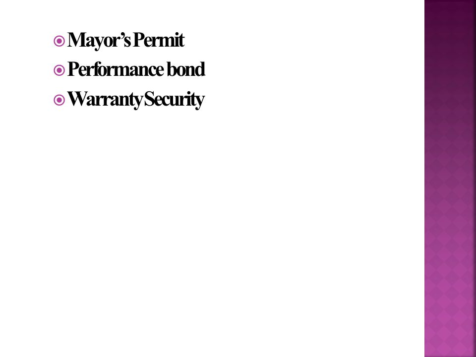  Mayor's Permit  Performance bond  Warranty Security